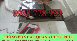 thông cống nghẹt Quận 3 giá rẻ 0909996752